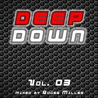 Deep Down (Vol.03)