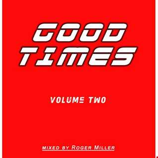 Good Times (Vol. 02)