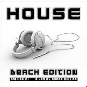 HOUSE (Beach Edition Vol.01)