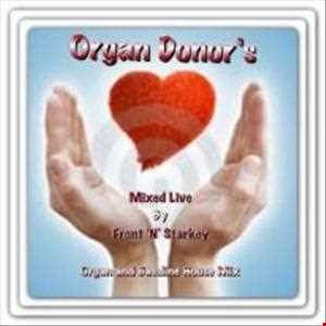 Organ Donors...Mixed live by Front 'N' Starkey (whole mix)