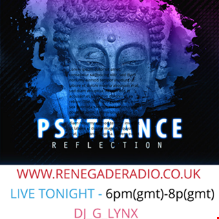 DJ G LYNX LIVESHOW www.renegaderadio.co.uk 2 Hrs of Psytrance Mix 20 09 2020