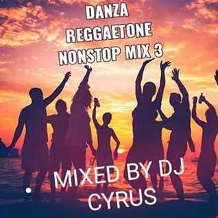 DANZA REGGATONE NONSTOP MIX 3   MIXED BY DJ CYRUS (2)
