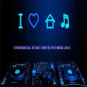 Commercial Funky House October 2016