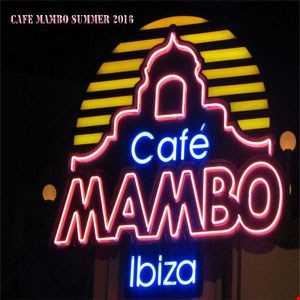 Cafe Mambo Summer 2016