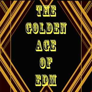 Golden Age Of EDM