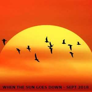 When The Sun Goes Down (Sept 2018)