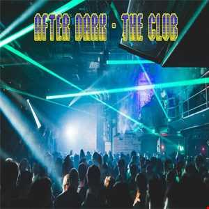 After Dark- The Club