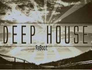 Deep House Reboot April 17