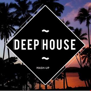 Deep House Mash Up Feb 2018