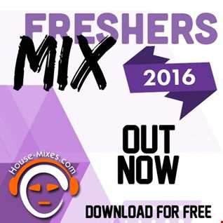 The Freshers Mix 2016