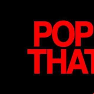 DjToyboy Pop ThaT Trap Vol2 The Next LeVel