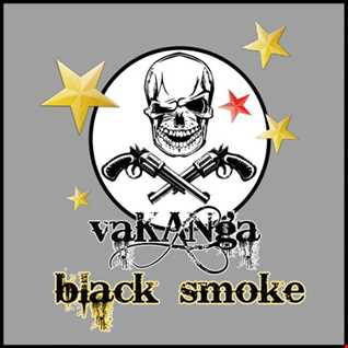 vaKANga   BLACK SMOKE   (altitude mountain) , cologne   sep. 2o16