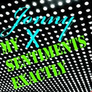 Jonny X-My Sentiments Exactly -Single-