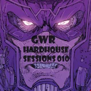 GWR - Hardhouse Sessions 010