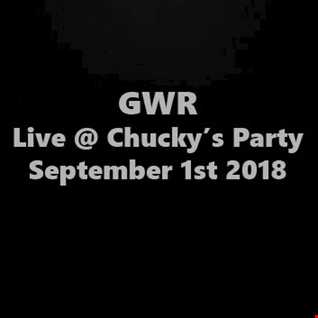 GWR - Live @ Chucky's Party Sept 1st 2018
