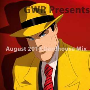 GWR   August 2016 Hardhouse Mix