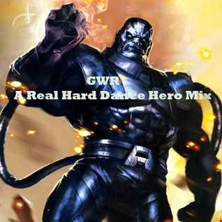 GWR - A Real Hard Dance Hero Mix