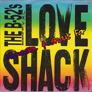 Scream & Shout for Love Shack