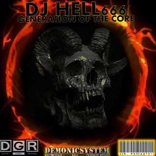 D.J.HELL666   GENERATION OF THE CORE HCMIX 6 1 2018
