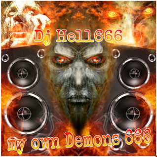 D.J.HELL666   MY OWN DEMONS 666 HCMIX 14 02 2018