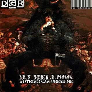 D.J.HELL666   NOTHING CAN BREAK ME!!! HCMIX 23 02 2018