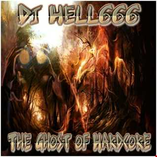 D.J.HELL666   THE GHOST OF HARDCORE HCMIX 28 12 2017