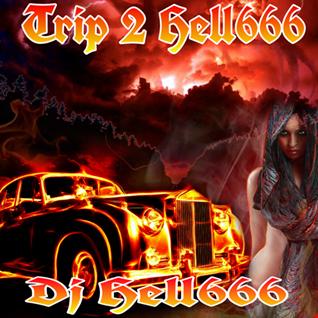 D.J.HELL666   TRIP 2 HELL666 HCMIX 21 12 2017