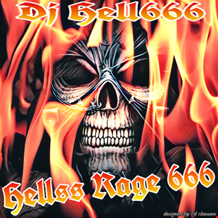 D.J.HELL666   HELLSS RAGE 666 HCMIX 10 12 2017