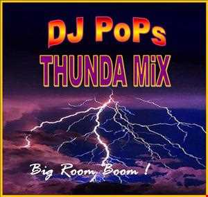 THUNDA MiX Big Room Boom! by DJ PoPs