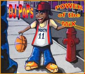 The POWER of the MiX by DJ PoPs