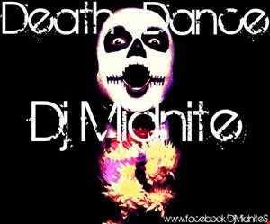 Death Dance(No One Is Going To Survive) DJ Midnite