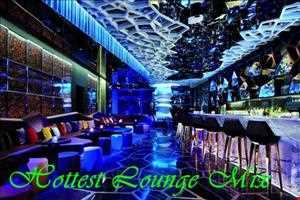 Hottest Lounge Mix 5