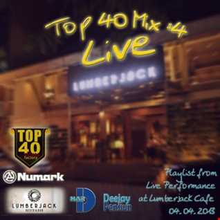 Top 40#4, Live at Lumberjack cafe