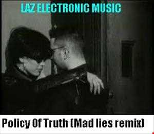 Depeche Mode  POLICY OF TRUTH (Mad lies remix)