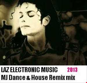 Michael Jackson (Dance and House Mix 2013) 3 tracks
