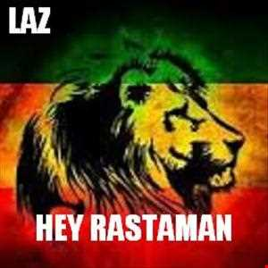 Hey Rastaman