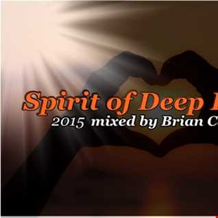 SPIRIT OF DEEP HOUSE  mix by Brian Cajero2105