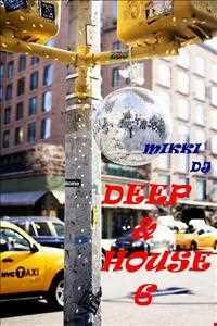 Deep & House 6