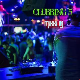 Clubbing 5