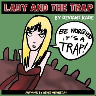 Lady and the Trap