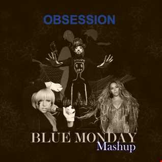 Blue Monday Mashup Final