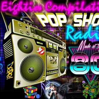 Pop Shop 80s Radio Compilation  Compiled by DaveJ