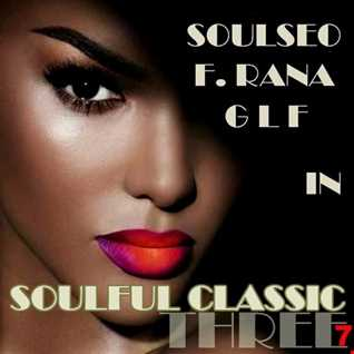 Soulful Classic Three 7