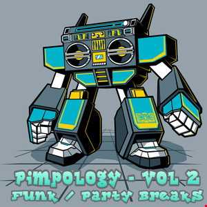"Pimpology Vol 2 - ""Funk / Party Breaks"""