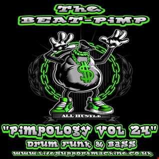Pimpology Vol 24 Drum & Bass