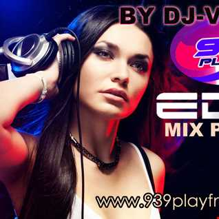 93.9PLAYFM EDM MIX PART 3 BY DJVLADI