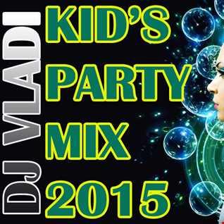 DJ Vladi  Kidz Only Mix 2015 Clean