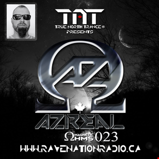 TNT Presents: AZreal Magnetic Ohms  Ep 023