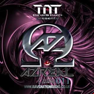 TNT Presents: Azreal Magnetic Ohms  Ep 011
