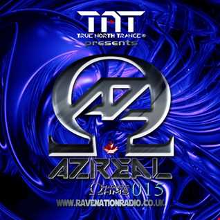 TNT Presents: Azreal Magnetic Ohms  Ep 015